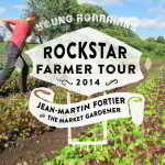 March 9 – Rockstar Farmer Jean Martin Fortier in Kelowna