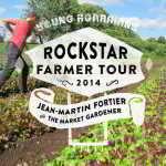 March 9 – Rockstar Farmer Jean Martin Fortier in Kelowna