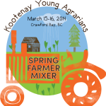 Kootenays Spring Farmer Mixer – SCHEDULE ADDED!