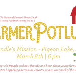 March 8: NFU Youth Retreat Farmer Potluck, Pigeon Lake, Alberta