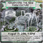Aug 17: Comox Valley – Fermenting the New Farm Culture