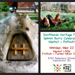 May 23: Farmers Market & Pizza Night at Southlands Heritage Farm, Vancouver, BC