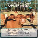 June 18: Fresh Valley Farms Annual YA Mixer, Armstrong, BC