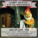 June 20: Chase, BC – The Metro Gnomes at Golden Ears Farm