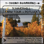 AUG 14: KELOWNA, BC – Summerhill Farm Tour + Potluck