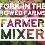 Sept 10: Young Agrarians Mixer at Fork in the Rowed Farms – Lethbridge, AB