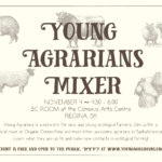 Nov. 4: Saskatchewan's First Young Agrarians Mixer