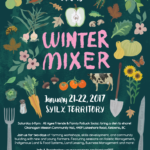 January 21-22: Kelowna, BC – Young Agrarians 4th Okanagan Winter Farmer Mixer