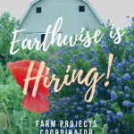 FARM JOB: Agassiz, BC – Farm Projects Coordinator, Earthwise Society
