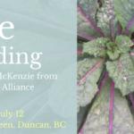 JULY 12: DUNCAN, BC – Kale Breeding Workshop with FarmFolk CityFolk