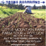 JULY 16: SAANICH, BC – Little Mountain Farm Tour + Potluck