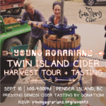 SEPT 10: PENDER ISLAND, BC – Twin Island Cider Harvest Tour + Tasting