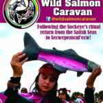 OCT 7: VANCOUVER to SECWEPEMC – Wild Salmon Caravan