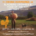 SEPT 24: CAWSTON, BC – Blackbird Organics & Food of the Sun Farm Tour & Potluck
