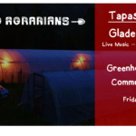 Nov 30: Glade Organics – Tapas & Tunes: Greenhouse Tour and Community Social