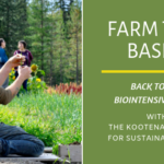 FARM THE BASIN: Back to the Biointensive Basics with the Kootenay Society for Sustainable Living (VIDEO)