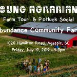 July 19, 2019: AGASSIZ, BC – Abundance Community Farm Tour and Potluck Social