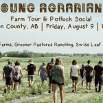 AUGUST 9, 2019: ALCOMDALE, AB – Multi-Farm Tour & Potluck Social (Rosy Farms, Greener Pastures Ranching, Swiss Leaf Farms)