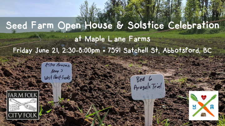 Seed Farm tour and potluck, june 21, abbotsford