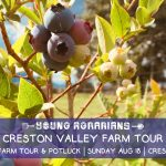 AUGUST 18, 2019: CRESTON, BC – Creston Valley Farm Tour, Potluck & Live Music