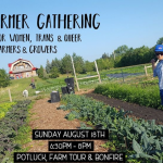 Aug. 18: Winnipeg, MB – Farmer Gathering for Women, Trans & Queer Farmers and Growers