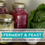 OCT 6, 2019: CASTLEGAR, BC – Ferment & Feast!