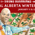 JANUARY 11 & 12: FALLIS, AB – YOUNG AGRARIANS CENTRAL ALBERTA WINTER MIXER
