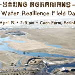 APR 19, 2020: FERINTOSH, AB – Cold Climate Water Resilience Field Day & Potluck at Coen Farm