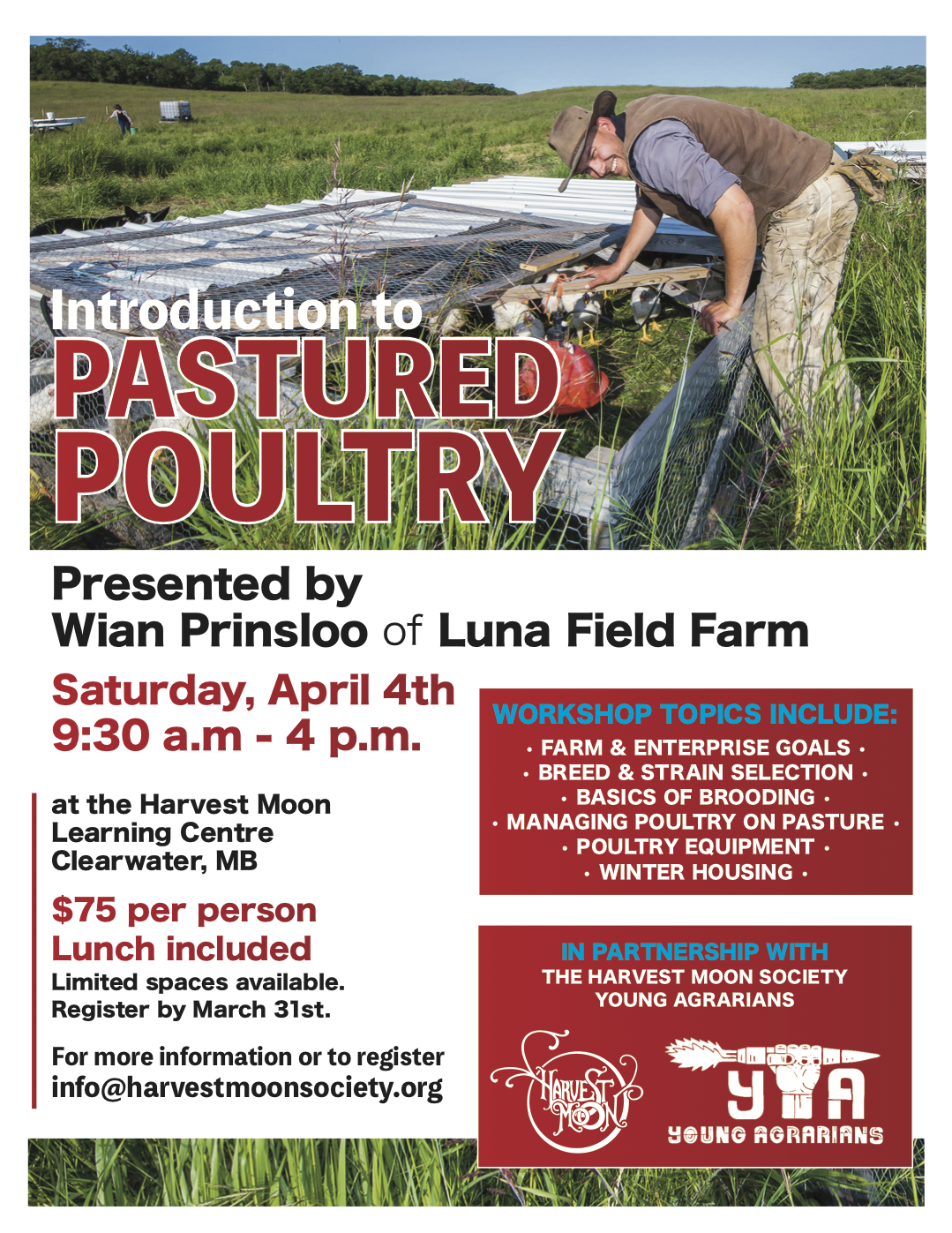 Pastured Poultry, clearwater, manitoba, workshop, young agrarians, luna field farm