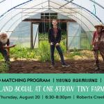 AUG 20, 2020: ROBERTS CREEK, BC – Land Social at One Straw Tiny Farm