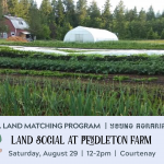 AUG 29, 2020: COURTENAY, BC – Land Social at Pendleton Farm