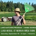 SEPT 19, 2020: NANAIMO, BC – Land Social at Morgan Creek Farm