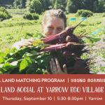 SEP 10, 2020: CHILLIWACK, BC – Land Social at Yarrow Ecovillage