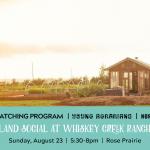 AUG 23, 2020: ROSE PRAIRIE, BC – Land Social at Whiskey Creek Ranch