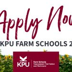 Apply Now for KPU Farm Schools 2021