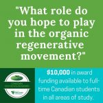 Canadian Eco-Scholar Award: Scholarship for students who care about organic agriculture