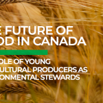 The Future Of Food In Canada: The role of young agricultural producers as environmental stewards
