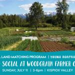 JULY 11, 2021: Hazelton, BC – Land Social at WoodGrain Farmer Co-op