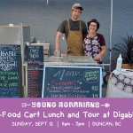 SEPT 12, 2021: Duncan, BC – Farm-to-Food Cart Lunch and Tour at Digable Roots