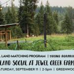 SEPT 11, 2021: GREENWOOD, BC – Land Social at Jewel Creek Farm