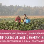 SEPT 19, 2021: TSAWWASSEN, BC – Land Social at Salt & Harrow Farm