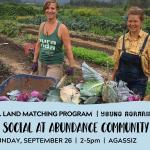 SEPT 26, 2021: AGASSIZ, BC – Land Social at Abundance Community Farm